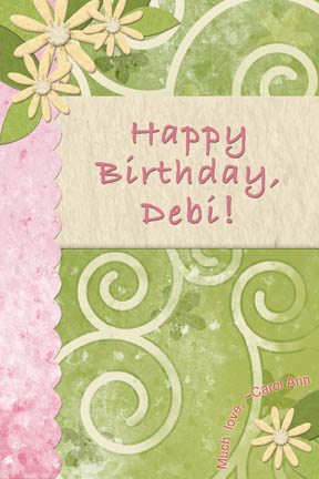 Happy Birthday Debi!