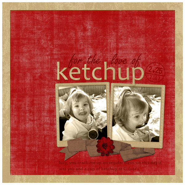 for the love of ketchup