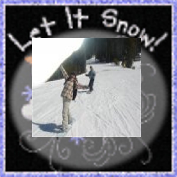 SNOWBOARDING AT LAKE TAHOE, LET IT SNOW, BABY.