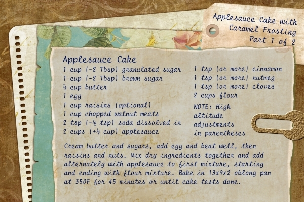 Applesauce Cake (Part 1 of 2)