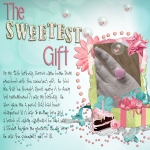 The Sweetest Gift