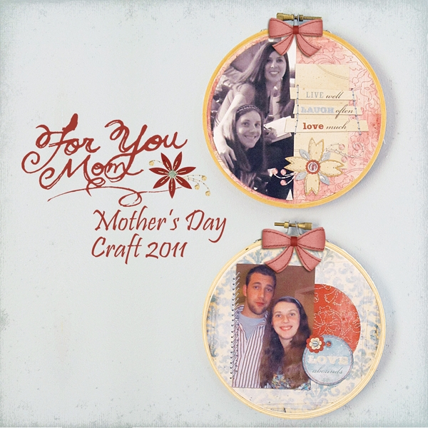 Mother's Day Craft - Elisha Barnett - Scrap Girls Digital ...