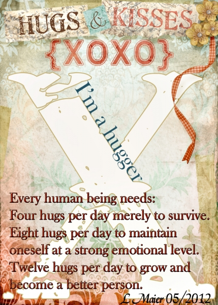 "X is for ""hugs""!"