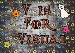 V Is For Visual