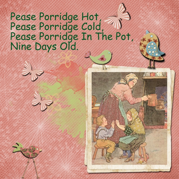 Pease Porridge Hot
