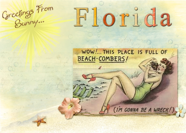 August 3 - Postcards - Greetings From Sunny Florida