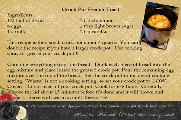 Monica Lebsack (Nica) Crockpot French Toast