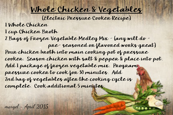WHOLE CHICKEN & VEGETABLES