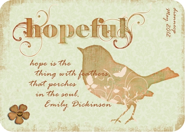 H is for Hopeful