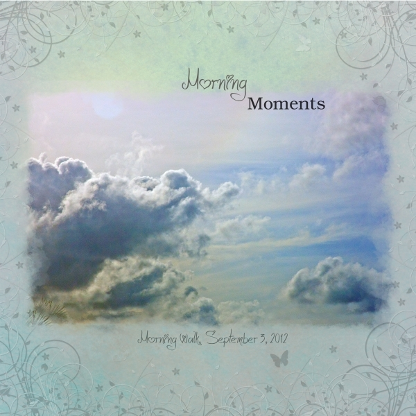 Sept 6 - Peaceful - Morning Moments