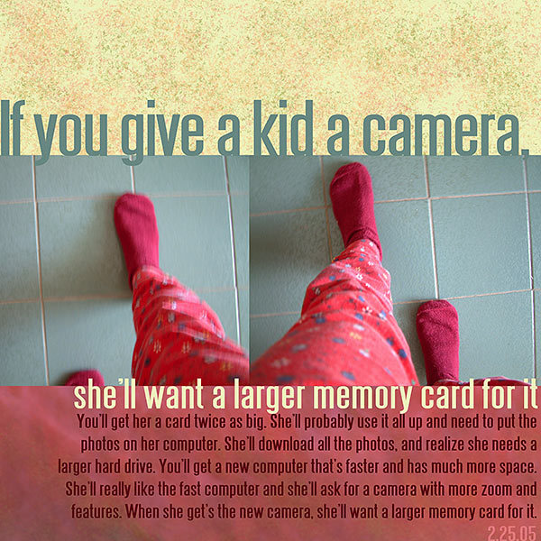 If you give a kid a camera