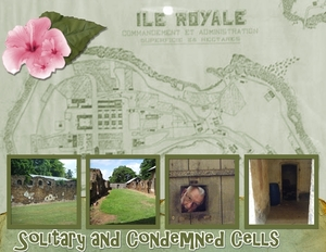 Ile Royale - Solitary and Condemned Cells