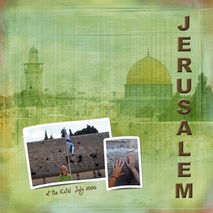 "Anniversary Week 2013 Two Page Challenge:  ""Vacations - Jerusalem """
