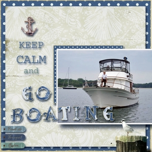 Newsletter Challenge.... Keep Calm And Go Boating
