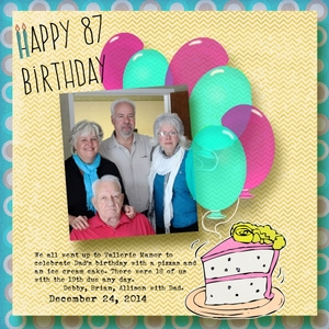 Saturday Color Challenge---Dad's 87 bithday