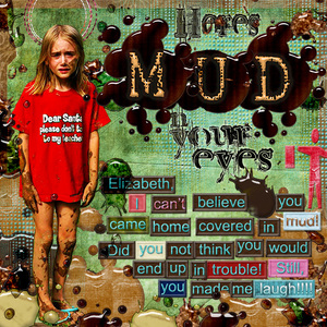 Here's Mud N Your Eye!