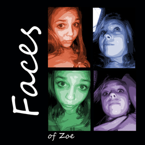 Faces of Zoe