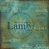 Task #5: Behold the Lamb of God