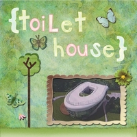 Thursday 5-24-12 Challenge -- Toilet House