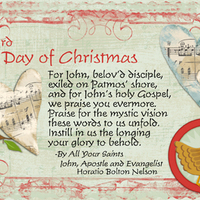 3rd Day  - The Feast of St. John the Evangelist