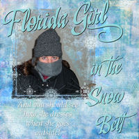 Florida Girl in the Snow Belt