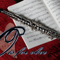 O is for Oboe