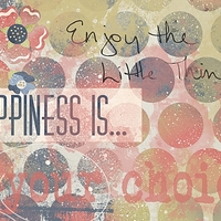 Monday 12th - Use Spots - Happiness Is