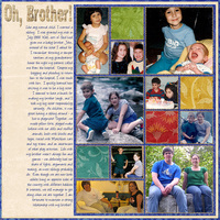 Oh Brother!  Life Moments 9/21/10