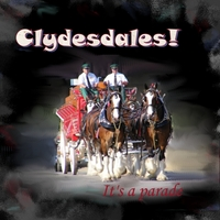 1/16 - Clydesdales!
