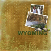 "Anniversary Week 2013 Two Page Challenge:  ""Vacations - Wyoming"""