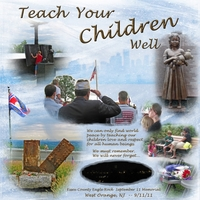"September 11, 2011 - ""Teach Your Children"""