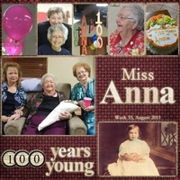 Project SG Challenge 2011, Week 33 - Miss Anna is 100!