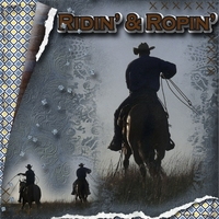 Ridin' and Ropin'