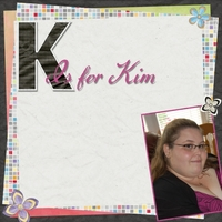 K is for Kim (all about me challenge)