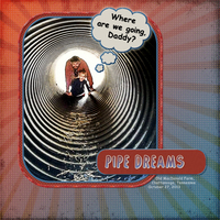 Pipe Dreams, Pop Art Chall, 1/20/14