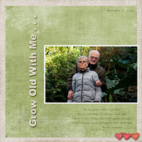 Grow Old With Me . .