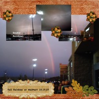 Fall double rainbows at WalMart