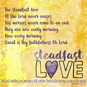 Share Your Heart Challenge - Steadfast Love