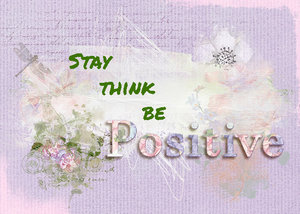 stay_think_be_positive