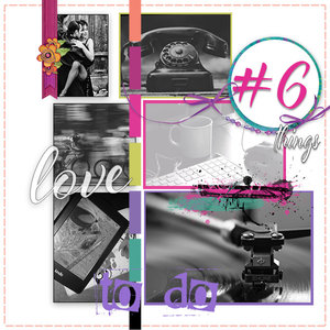 6 things I love to do
