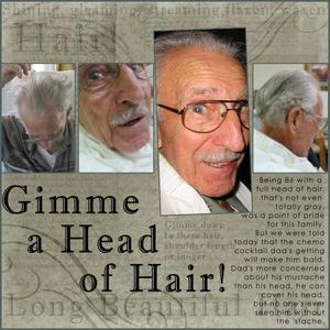 Gimme a Head of Hair!