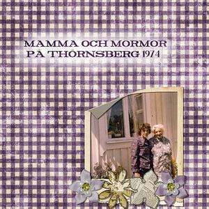 Mamma & Mormor 1974