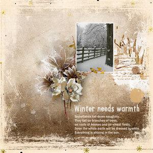 Winter needs warmth
